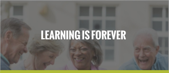 Learning is Forever
