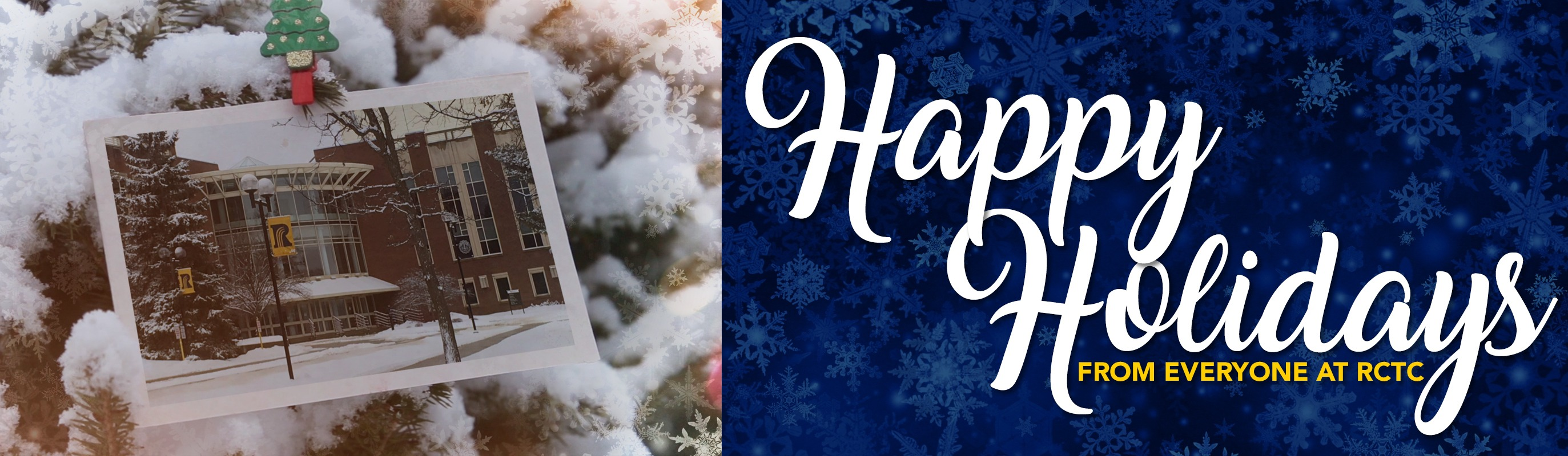 Happy Holidays from RCTC