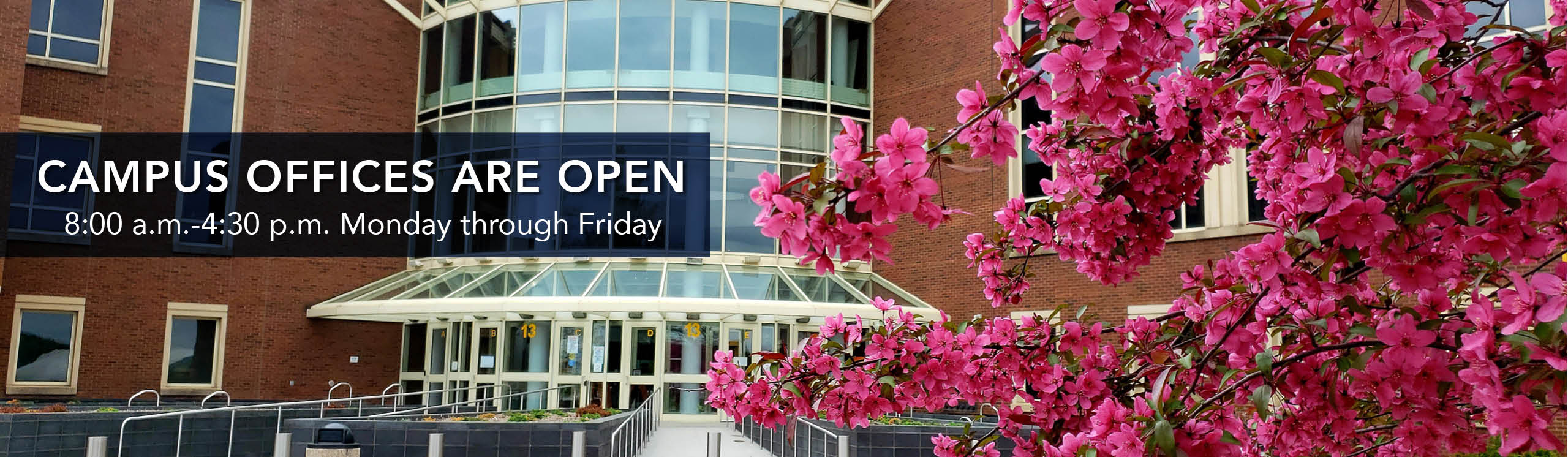 Campus Offices Open