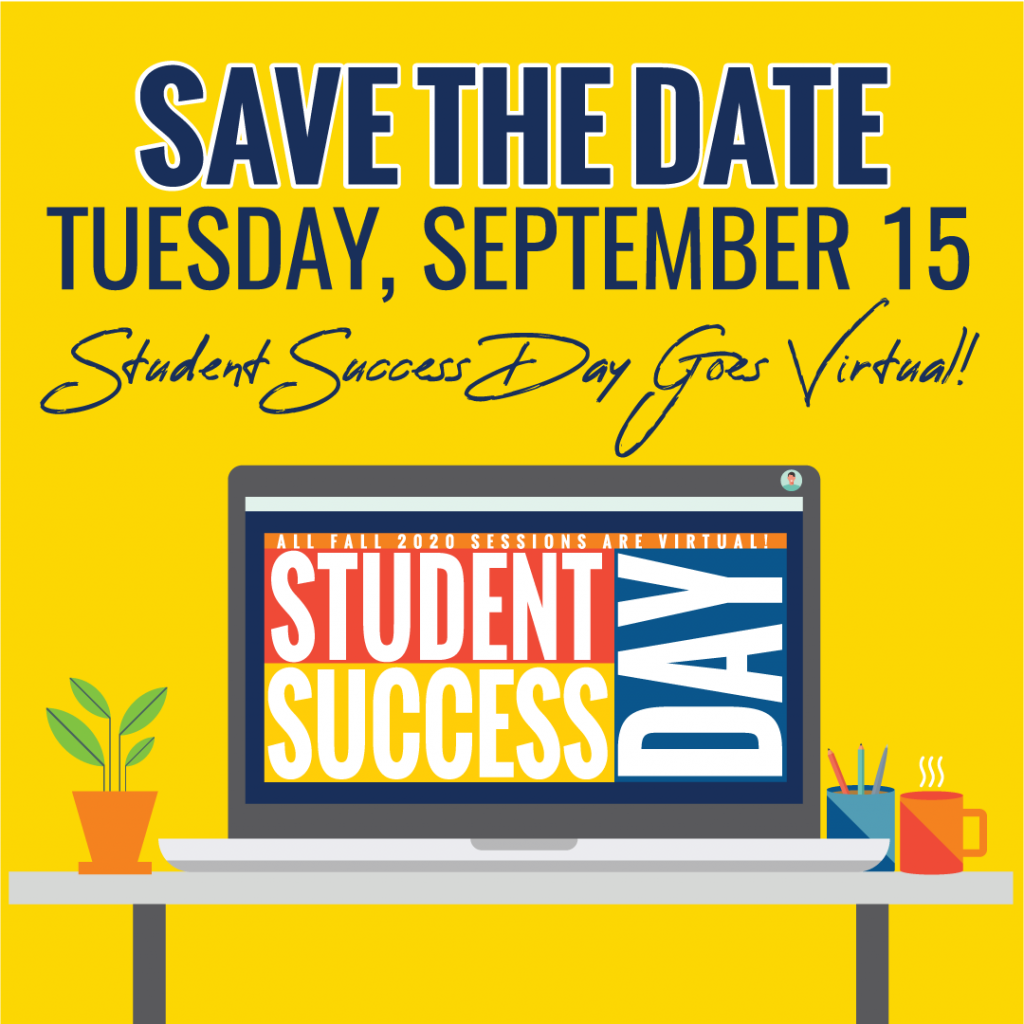 Student Success Day Virtual Announcement - Date of event Tuesday, September 15